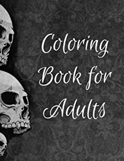 Coloring Book for Adults: Designs Inspired by Día de Los Muertos Skull Day of the Dead Easy Patterns for Anti-Stress and R...