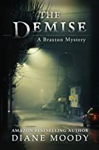 Best The Demise (A Braxton Mystery Book 1) Review