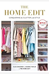 The Home Edit: Conquering the clutter with style Kindle Edition