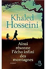 Ainsi résonne l'écho infini des montagnes (Roman) (French Edition) Kindle Edition
