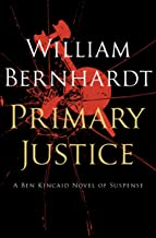 Primary Justice (Ben Kincaid series Book 1)