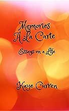 Memories A La Carte: Essays on a Life