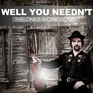 Well You Needn't - Thelonius Monk Cover - Single