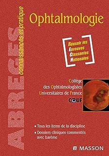 Ophtalmologie: Avec accès à la spécialité sur le site e-ecn.com (French Edition)