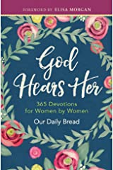 God Hears Her: 365 Devotions for Women by Women Kindle Edition