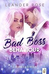 Bad Boss Behaviour: Liebesroman (German Edition) Format Kindle