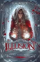 Illusion: an Epic Fantasy Adventure (The Grimoire Saga Book 4)