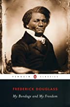 My Bondage and My Freedom (Penguin Classics) (English Edition)