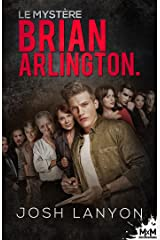 Le mystère Brian Arlington Format Kindle