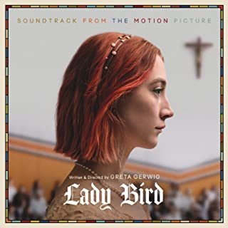 Lady Bird: Soundtrack from Motion Picture [Analog]