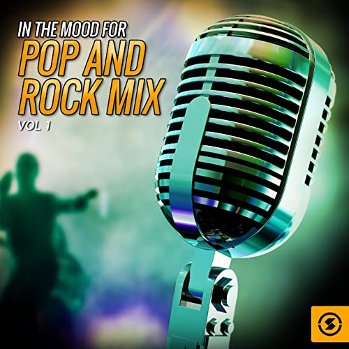 In the Mood for Pop and Rock Mix, Vol  1 by Various artists
