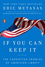 If You Can Keep It: The Forgotten Promise of American Liberty PDF