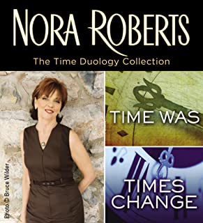 Nora Roberts' Time Duology (Time Travel Series)