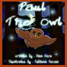 childrens book: Paul the owl (Kids 3-8 story Book 2)
