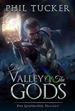 The Valley of the Gods (Godsblood Book 3)