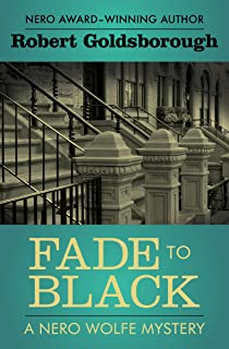 Fade to Black (The Nero Wolfe Mysteries Book 5)