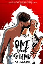 One Week Stand: A Steamy Romantic Comedy
