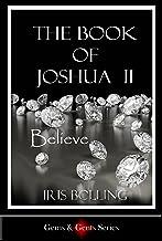 The Book of Joshua II - Believe (The Gems & Gents Series 3)