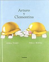 Arturo y Clementina (libros para soñar) (Spanish Edition)