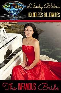 The Infamous Bride (Boundless Billionaires Book 3)