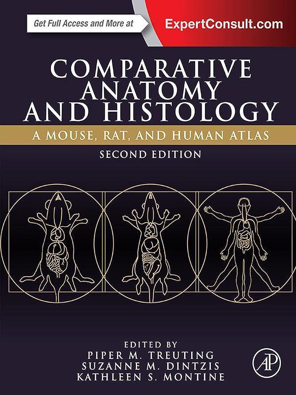 ようこそスパイラル有効なComparative Anatomy and Histology: A Mouse, Rat, and Human Atlas (English Edition)