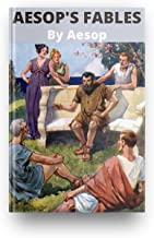 Aesop's Fables By Aesop, Books of Aesop / The Greatest Writers of All Time - Signet Edition (Oxford World's Classics): Annotated