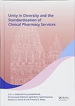 بالتوحد في diversity و standardisation من سريري صيدلية خدمات: proceedings of the 17th الآسيوي المؤتمرات على سريري صيدلية (accp 2017) ، 28–30يوليو ، 2017، yogyakarta ، إندونيسيا