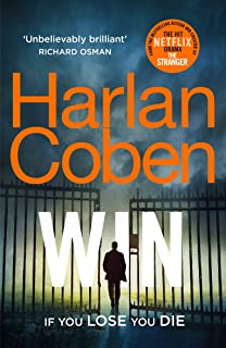 Win: New from the #1 bestselling creator of the hit Netflix series The Stranger (English Edition)