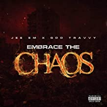 Embrace the Chaos (feat. God Travvy) [Explicit]