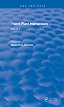 Insect-Plant Interactions (1993): Volume V (CRC Press Revivals)