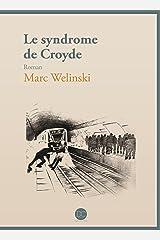 Le Syndrome de Croyde Format Kindle