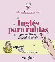 Inglés para Rubias que no tienen un pelo de tontas