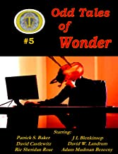 Odd Tales of Wonder Magazine #5