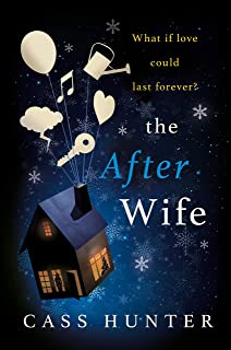 The After Wife: The most uplifting and surprising page-turner of the year