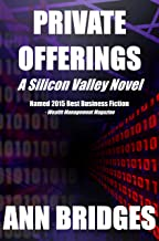 Private Offerings (A Silicon Valley Novel Book 1)