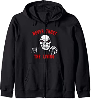 never trust the living hoodie