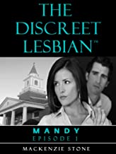 The Discreet Lesbian ~ Episode 1 : Lesbian Fiction Romance Series