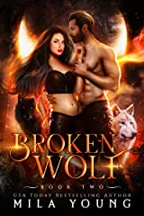 Broken Wolf: A Fated Mates Paranormal Romance (Savage Book 2) (English Edition) Format Kindle