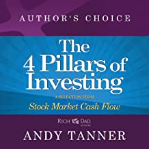 The Four Pillars of Investing: A Selection from Rich Dad Advisors: Stock Market Cash Flow