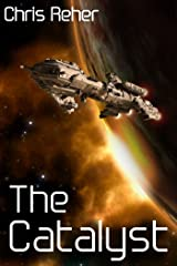 The Catalyst (Targon Tales Book 1) Kindle Edition