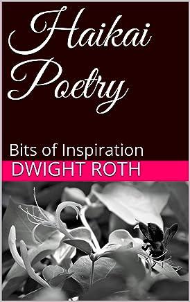 Haikai Poetry: Bits of Inspiration