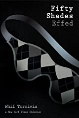Fifty Shades Effed (Fifty Shades of Silver Series Book 3) Kindle Edition