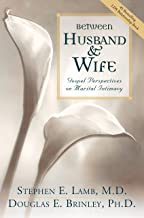 Between Husband and Wife: Gospel Perspectives on Marital Intimacy