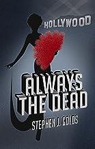 Always the Dead