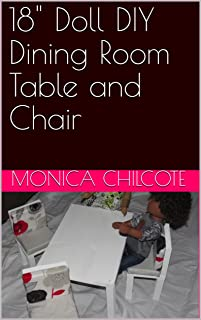 """18"""" Doll DIY Dining Room Table and Chair (English Edition)"""