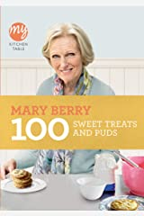 My Kitchen Table: 100 Sweet Treats and Puds Kindle Edition