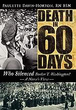 Death in 60 Days: Who Silenced Booker T. Washington? - A Nurse's View