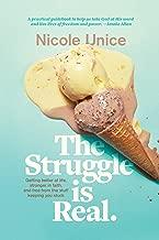 the struggle is real book nicole unice