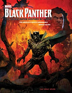 Marvel's Black Panther: The Illustrated History of a King: The Complete Comics Chronology