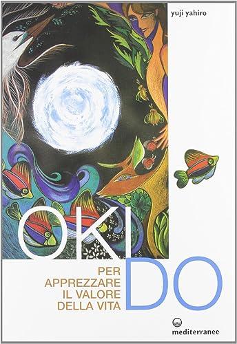 Books By Yahiro Yuji_oki Do Per Apprezzare Il Valore Della ...